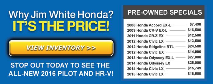Why Jim White Honda? It's the price!